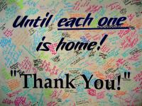 Until Each One is Home : Thank You : Rochester NY